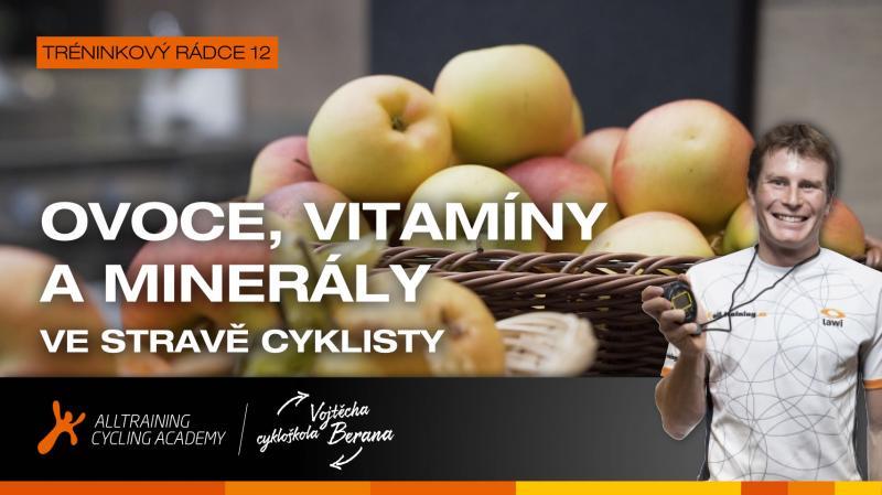 Ovoce, vitamíny a minerály v jídelníčku cyklisty | obrázek
